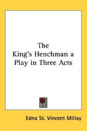 Cover of: The King's Henchman a Play in Three Acts
