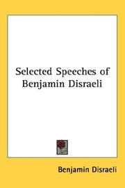 Cover of: Selected Speeches of Benjamin Disraeli