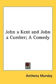 Cover of: John A Kent And John A Cumber; A Comedy
