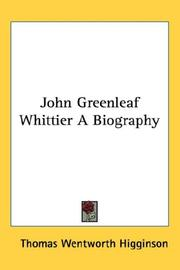 Cover of: John Greenleaf Whittier A Biography