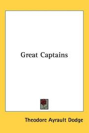Cover of: Great Captains | Theodore Ayrault Dodge