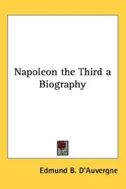 Cover of: Napoleon the Third a Biography