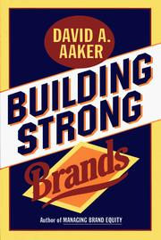 Building Strong Brands by Aaker, David A.