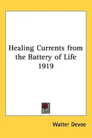 Cover of: Healing Currents from the Battery of Life 1919
