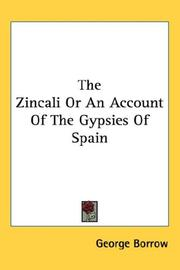 Cover of: The Zincali or an Account of the Gypsies of Spain