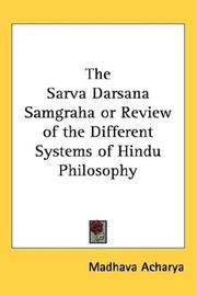 Cover of: The Sarva Darsana Samgraha or Review of the Different Systems of Hindu Philosophy