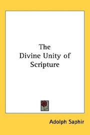 Cover of: The Divine Unity of Scripture | Adolph Saphir
