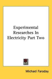 Cover of: Experimental Researches In Electricity Part Two