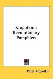 Cover of: Kropotkin's Revolutionary Pamphlets