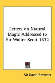 Cover of: Letters on Natural Magic Addressed to Sir Walter Scott 1832 | Sir David Brewster