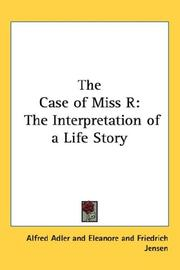Cover of: The Case of Miss R | Alfred Adler