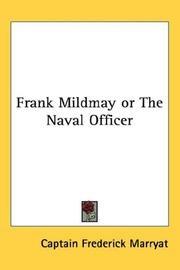 Cover of: Frank Mildmay or The Naval Officer