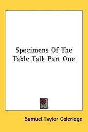 Cover of: Specimens Of The Table Talk Part One | Samuel Taylor Coleridge