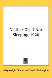 Cover of: Neither Dead Nor Sleeping 1920