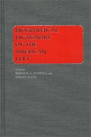 Cover of: Biographical dictionary of the American Left |