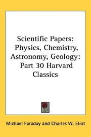 Cover of: Scientific Papers: Physics, Chemistry, Astronomy, Geology