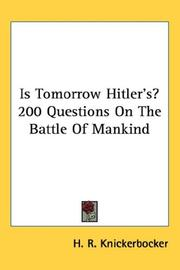 Cover of: Is Tomorrow Hitler's? 200 Questions On The Battle Of Mankind