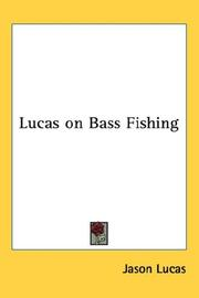 Cover of: Lucas on Bass Fishing | Jason Lucas