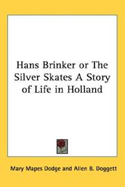 Cover of: Hans Brinker or The Silver Skates A Story of Life in Holland