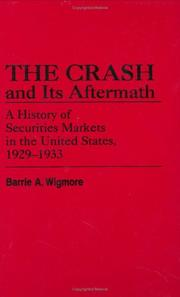 Cover of: The crash and its aftermath | Barrie A. Wigmore
