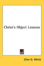 Cover of: Christ's Object Lessons