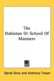 The Dabistan Or School Of Manners by