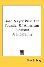 Cover of: Isaac Mayer Wise the Founder of American Judaism