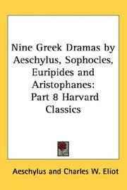 Cover of: Nine Greek Dramas by Aeschylus, Sophocles, Euripides and Aristophanes: Part 8 Harvard Classics