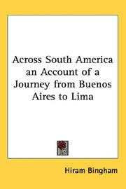 Cover of: Across South America an Account of a Journey from Buenos Aires to Lima