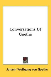Cover of: Conversations Of Goethe: with Eckermann and Soret