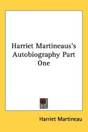 Cover of: Harriet Martineaus's Autobiography Part One