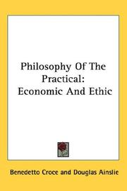 Cover of: Philosophy Of The Practical | Benedetto Croce