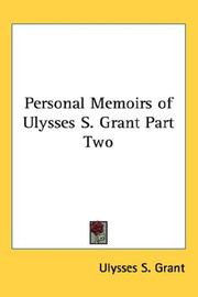 Cover of: Personal Memoirs of Ulysses S. Grant Part Two