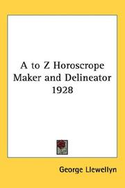 Cover of: A to Z Horoscrope Maker and Delineator 1928