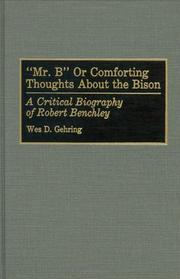 "Cover of: ""Mr. B"", or, Comforting thoughts about the bison: a critical biography of Robert Benchley"