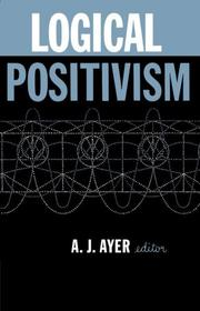 Cover of: Logical Positivism (The Library of Philosophical Movements)