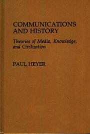 Cover of: Communications and history | Paul Heyer