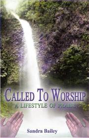 Cover of: Called to Worship | Sandra Bailey