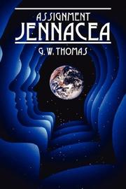 Cover of: Assignment Jennacea | G. W. Thomas