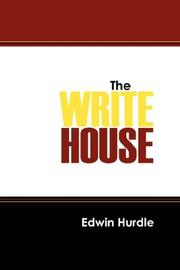 Cover of: The Write House | Edwin Hurdle