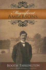 The Magnificent Ambersons by Booth Tarkington