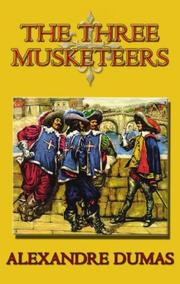 Cover of: The Three Musketeers | Alexandre Dumas