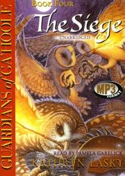 Cover of: Guardians of Ga'Hoole, Book Four: The Siege (Guardians of Ga'hoole)