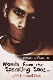 Cover of: Words from the Speaking Soul... | Michael Lafears Jr.