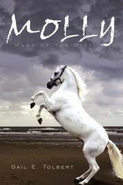 Cover of: MOLLY | Gail, E. Tolbert