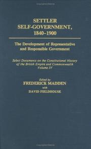 Cover of: Settler Self-Government 1840-1900