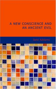 Cover of: A New Conscience and an Ancient Evil
