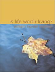 Cover of: Is Life Worth Living? (Large Print Edition) | William Hurrell Mallock