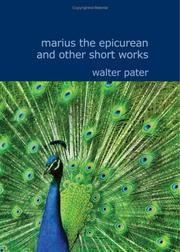 Cover of: Marius the Epicurean and Other Short Works