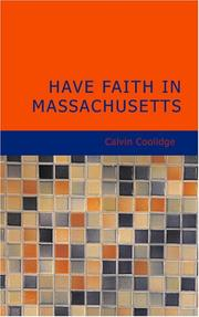 Have faith in Massachusetts by Calvin Coolidge